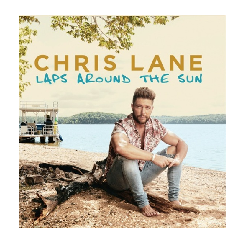 Chris Lane CD- Laps Around the Sun