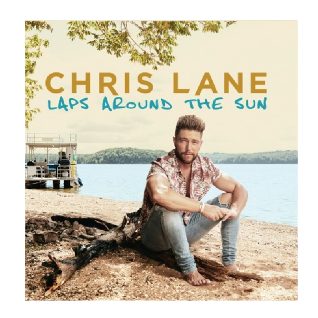 Chris Lane DIGITAL DOWNLOAD- Laps Around the Sun